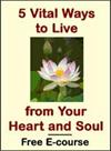 5 Vital Ways to Live from Your Heart and Soul